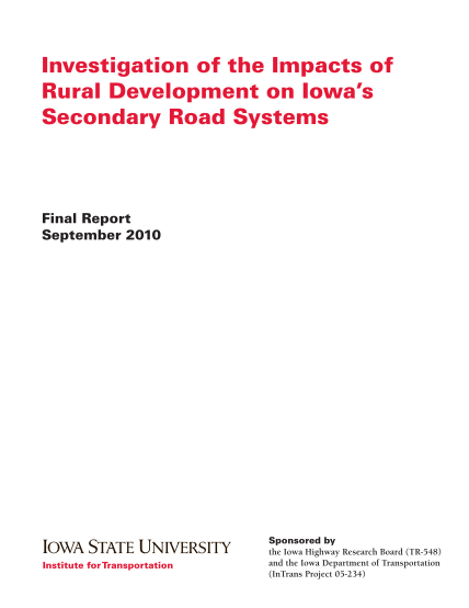 130057555-investigation-of-the-impacts-of-rural-development-on-iowas-secondary-road-systems-final-report-september-2010-sponsored-by-the-iowa-highway-research-board-tr548-and-the-iowa-department-of-transportation-intrans-project-05234-about-the