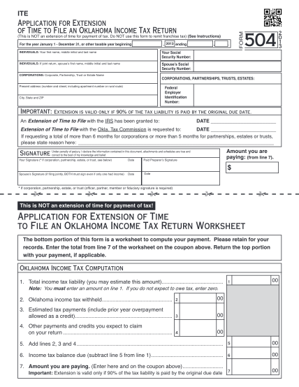 15061288-ok_f_504pdf-ite-application-for-extension-of-time-to-file-an-oklahoma-income-tax-return-this-is-not-an-extension-of-time-for-payment-of-tax-2012-ending-for-the-year-january-1-december-31-or-other-taxable-year-beginning-individuals-your