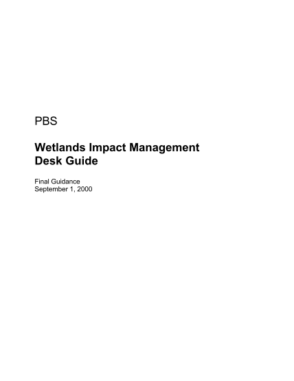 22804-pbswetlandsimpa-ctmanagementdes-kguide-pbs-wetlands-impact-management-desk-guide--gsa-gsa-general-services-administration--forms-and-applications-gsa