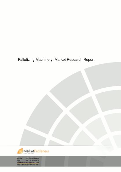 270332587-palletizing-machinery-market-research-report