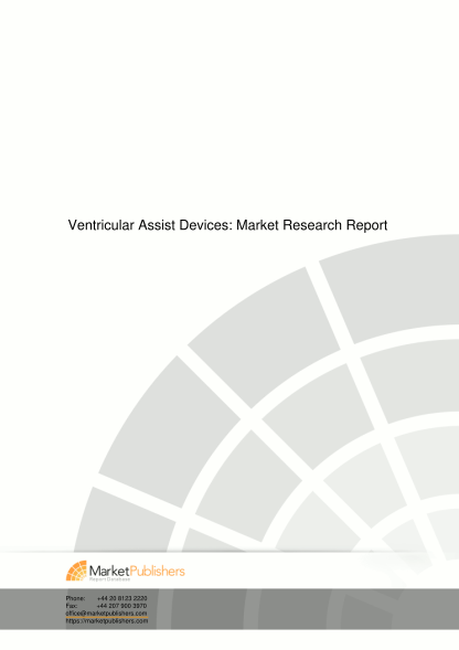270334748-ventricular-assist-devices-market-research-report