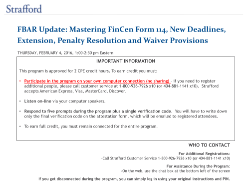 312090261-fbar-update-mastering-fincen-form-114-new-deadlines-extension-penalty-resolution-and-waiver-provisions-thursday-february-4-2016-100250-pm-eastern-important-information-this-program-is-approved-for-2-cpe-credit-hours