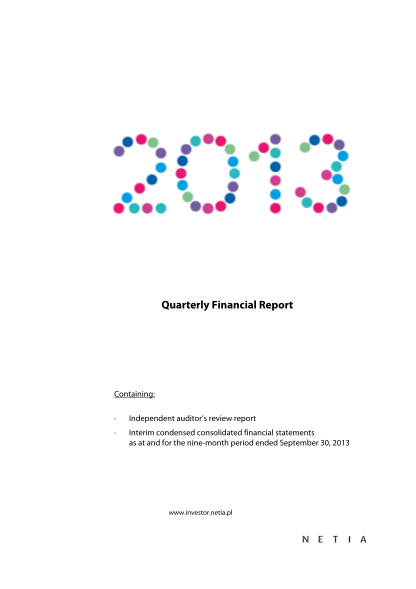 326746800-quarterly-financial-report-containing-independent-auditors-review-report-interim-condensed-consolidated-financial-statements-as-at-and-for-the-ninemonth-period-ended-september-30-2013-www-netia