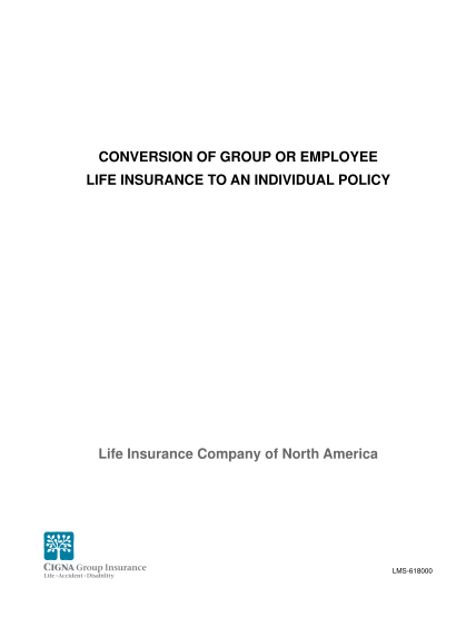 32820302-fillable-converting-group-life-insurance-to-individual-cigna-form