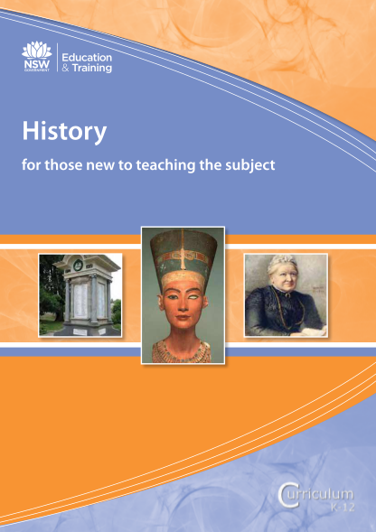 38672230-history-for-those-new-to-teaching-the-subject-curriculum-support-curriculumsupport-education-nsw-gov