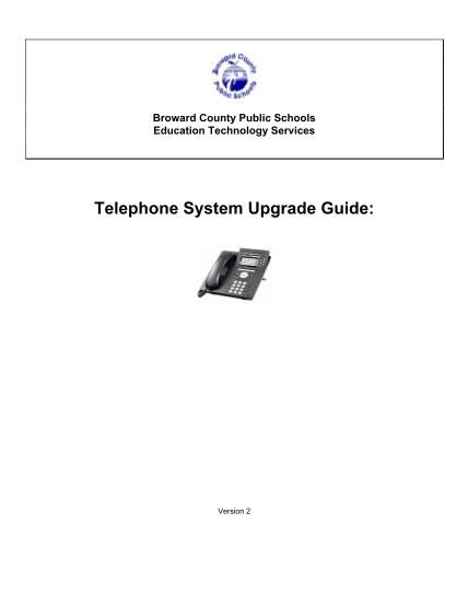 49222538-telephone-system-upgrade-guide-broward-county-public-schools-broward-k12-fl