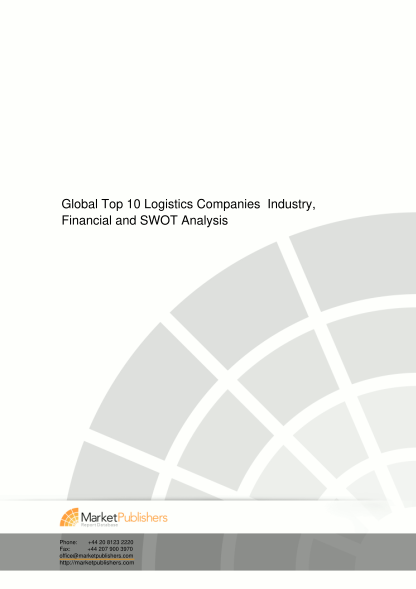55217171-global-top-10-logistics-companies-industry-financial-and-swot-analysis-market-research-report