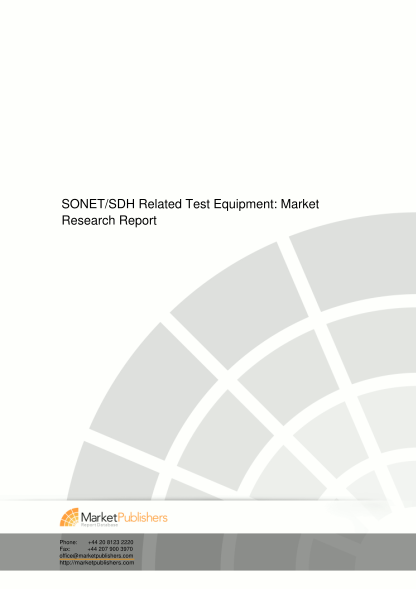 55217545-sonetsdh-related-test-equipment-market-research-report