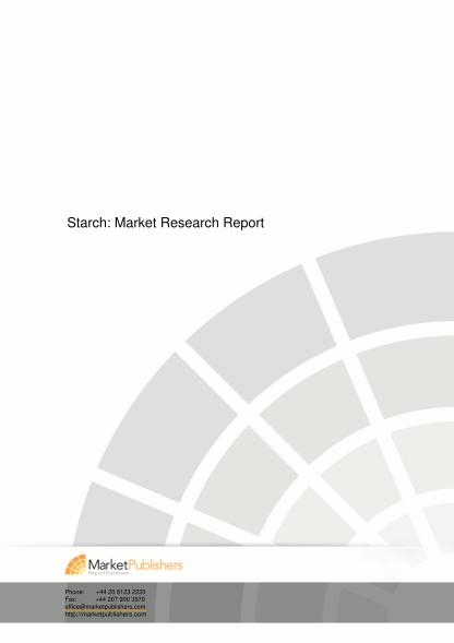 63213864-starch-market-research-report-marketpublisherscom