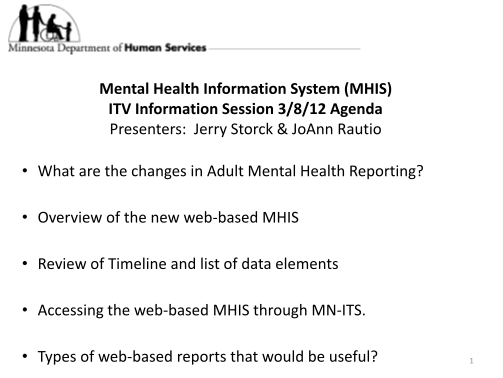 64668384-mental-health-information-system-mhis-itv-information-session-3-bb-dhs-state-mn