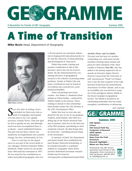 65913937-geogramme-a-newsletter-for-friends-of-ubc-geography-summer-2005-a-time-of-transition-mike-bovis-head-department-of-geography-mike-bovis-retires-s-ince-the-time-of-writing-i-have-concluded-my-threeyear-term-as-head-of-geography-and-han