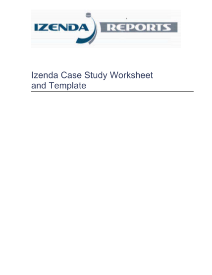 86830934-izenda-case-study-worksheet-and-template