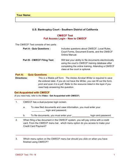 88063189-bankruptcy-court-southern-district-of-california-cmecf-test-full-access-login-new-to-cmecf-the-cmecf-test-consists-of-two-parts-part-a-quiz-questions-includes-questions-about-cmecf-local-rules-court-forms-document-events